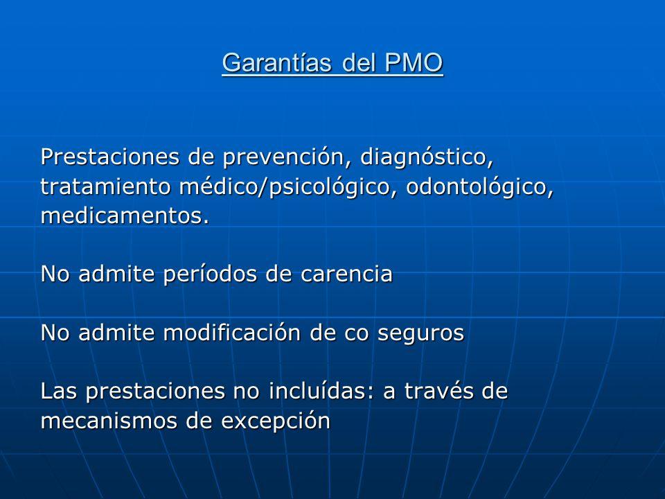 Garantías del PMO Prestaciones de prevención, diagnóstico,