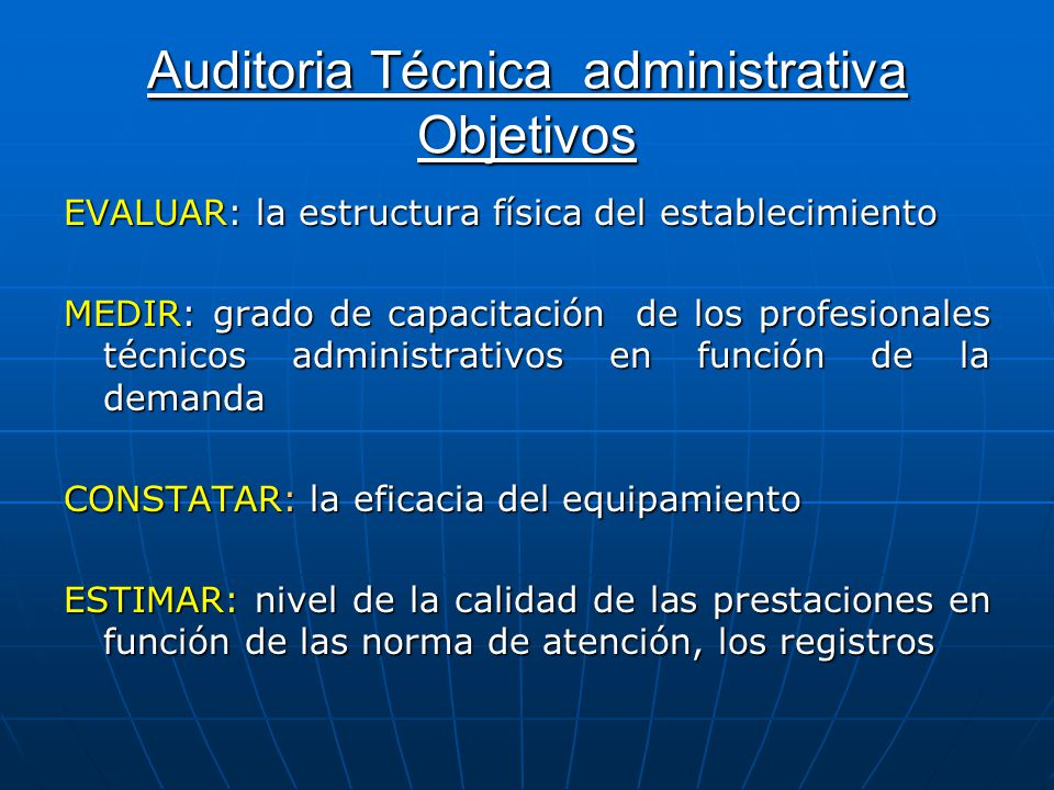 Auditoria Técnica administrativa Objetivos