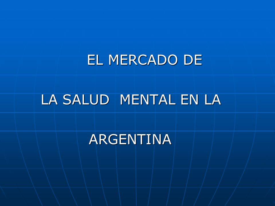 EL MERCADO DE LA SALUD MENTAL EN LA ARGENTINA
