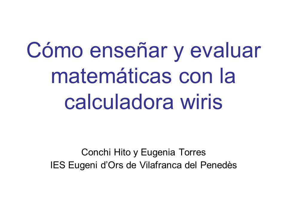Cómo enseñar y evaluar matemáticas con la calculadora wiris