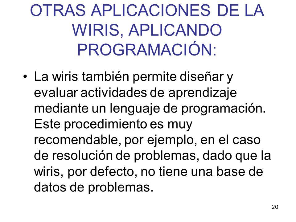 OTRAS APLICACIONES DE LA WIRIS, APLICANDO PROGRAMACIÓN: