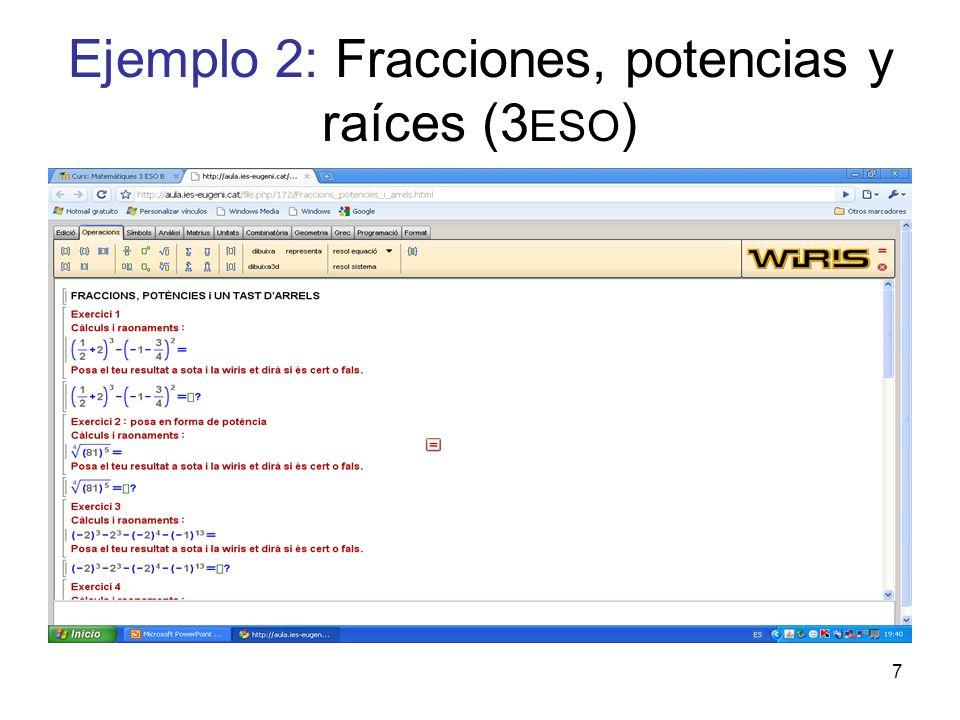 Ejemplo 2: Fracciones, potencias y raíces (3ESO)