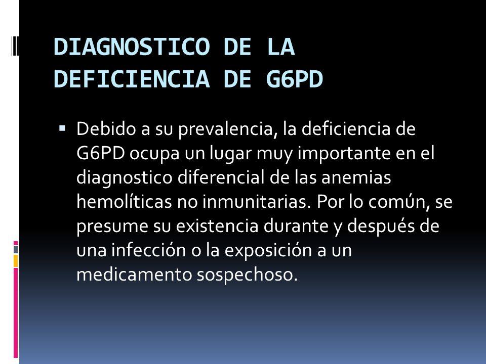 DIAGNOSTICO DE LA DEFICIENCIA DE G6PD