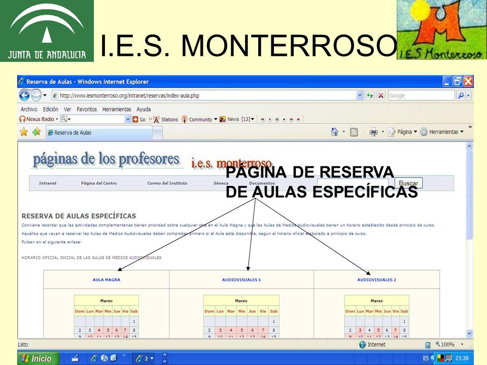 I.E.S. MONTERROSO PÁGINA DE RESERVA DE AULAS ESPECÍFICAS