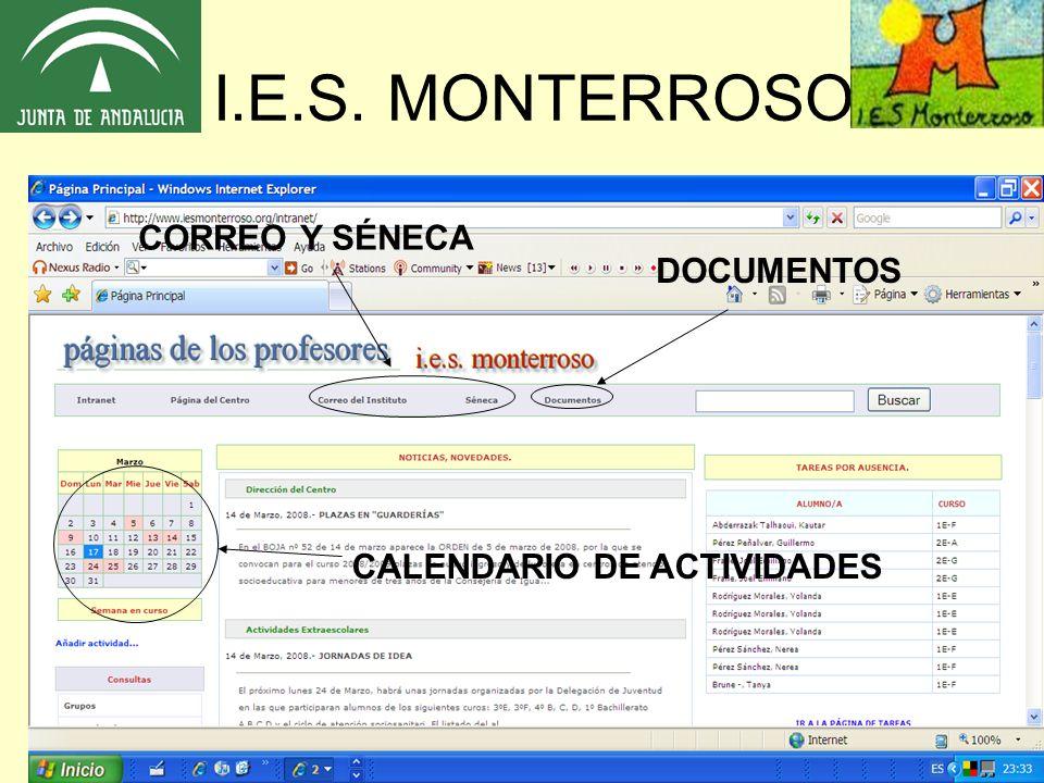 I.E.S. MONTERROSO CORREO Y SÉNECA DOCUMENTOS CALENDARIO DE ACTIVIDADES
