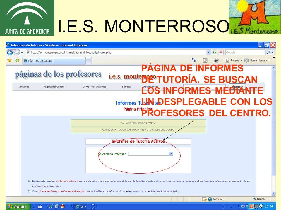 I.E.S. MONTERROSO PÁGINA DE INFORMES DE TUTORÍA. SE BUSCAN
