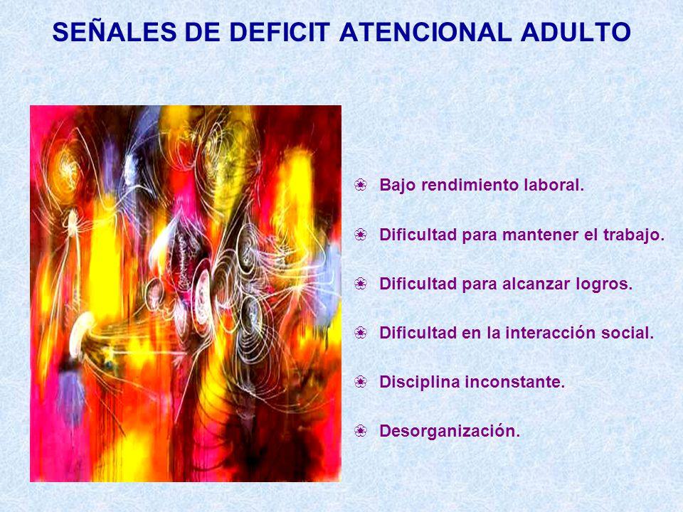 SEÑALES DE DEFICIT ATENCIONAL ADULTO