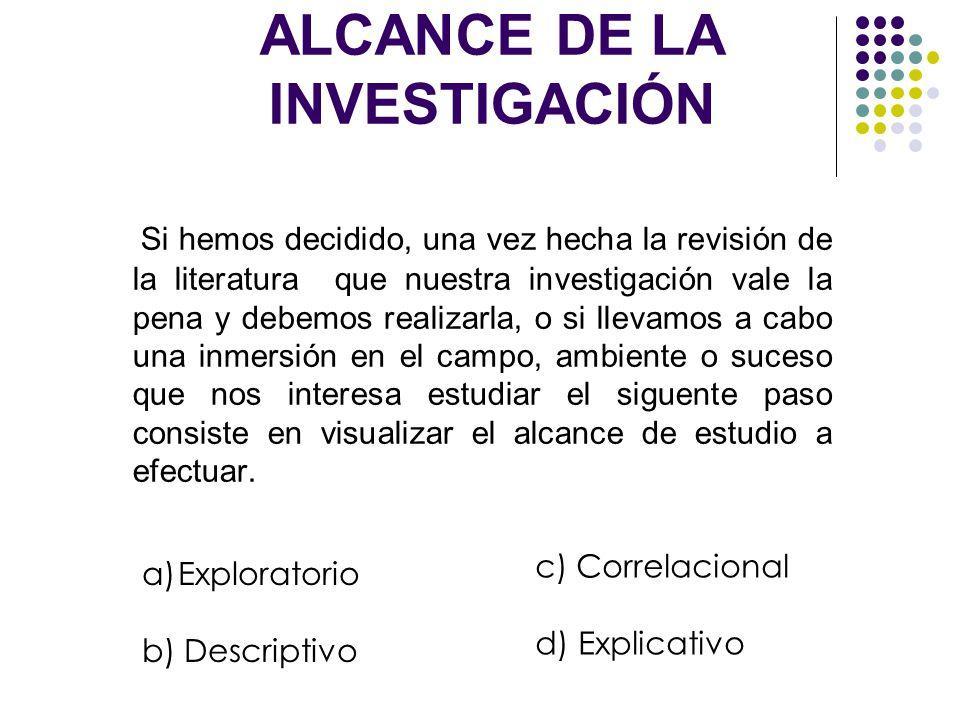 ALCANCE DE LA INVESTIGACIÓN