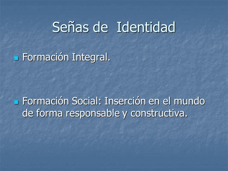 Señas de Identidad Formación Integral.