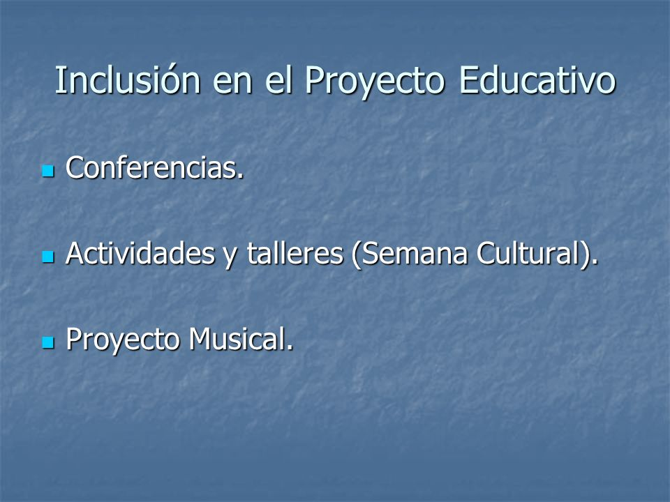 Inclusión en el Proyecto Educativo