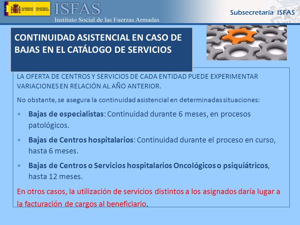 CONTINUIDAD ASISTENCIAL EN CASO DE BAJAS EN EL CATÁLOGO DE SERVICIOS