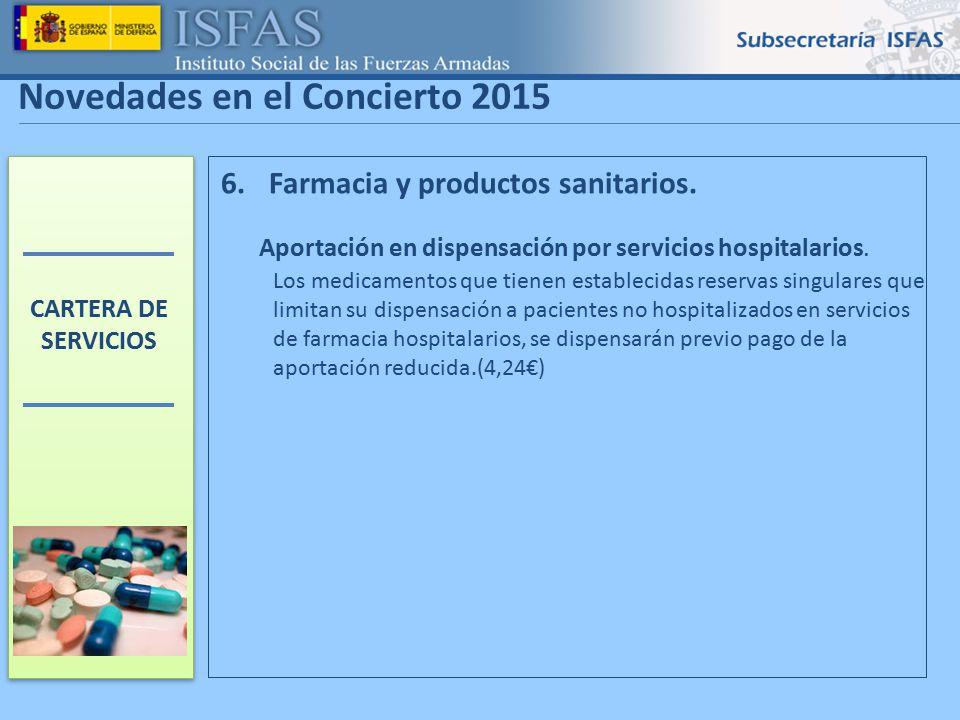 2 Novedades en el Concierto 2015 Farmacia y productos sanitarios.