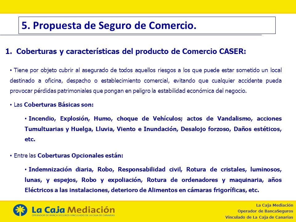 5. Propuesta de Seguro de Comercio.