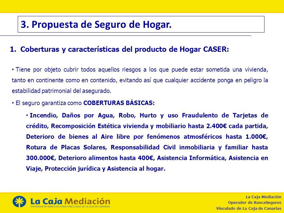 3. Propuesta de Seguro de Hogar.
