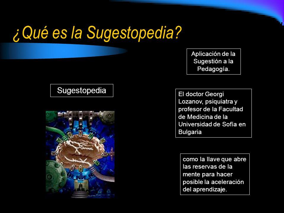 ¿Qué es la Sugestopedia