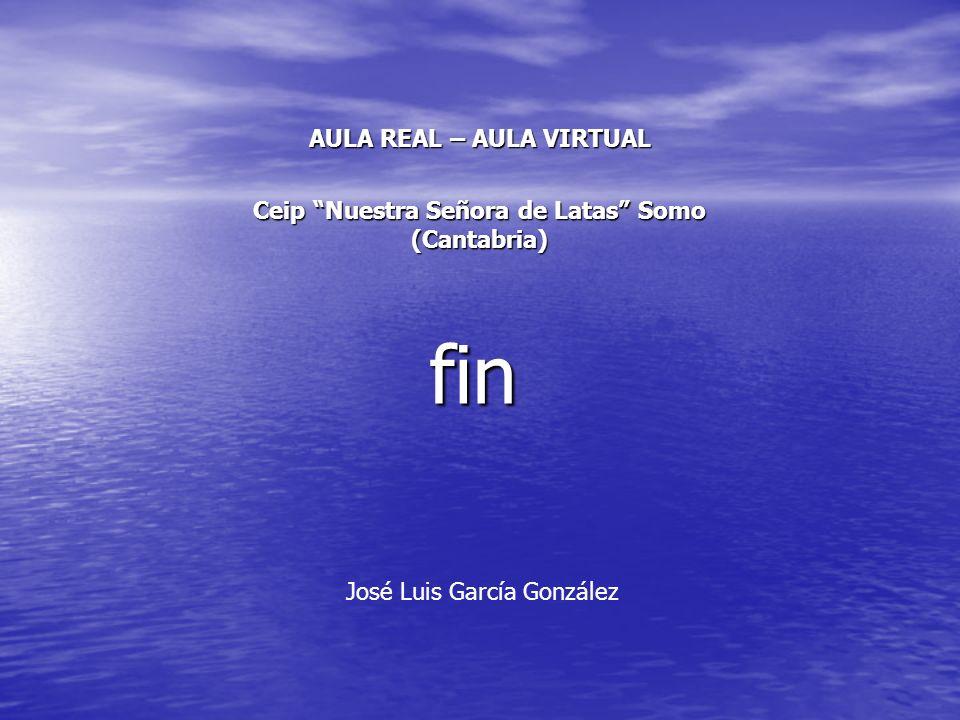 fin AULA REAL – AULA VIRTUAL