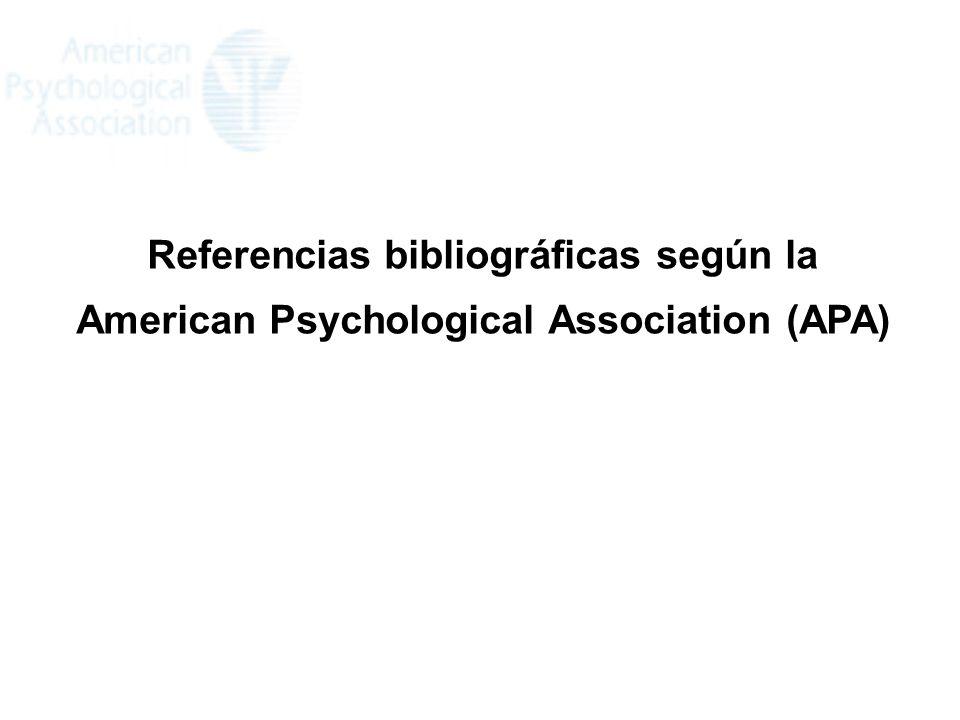 Referencias bibliográficas según la American Psychological Association (APA)