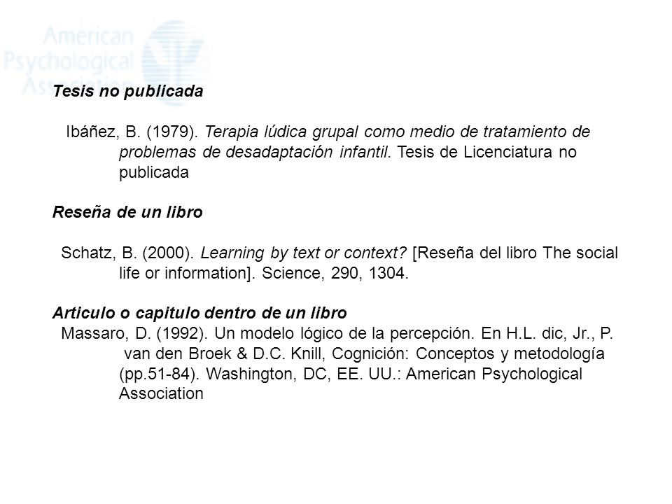 Tesis no publicada Ibáñez, B. (1979). Terapia lúdica grupal como medio de tratamiento de.
