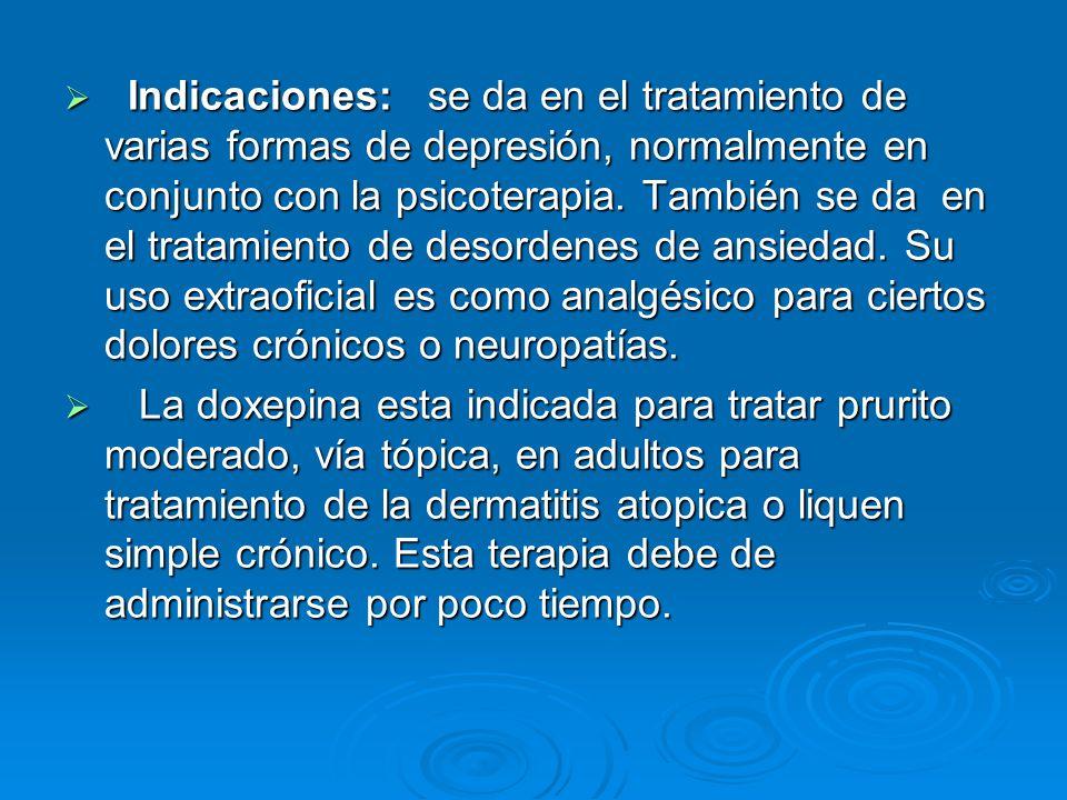 Indicaciones: se da en el tratamiento de varias formas de depresión, normalmente en conjunto con la psicoterapia. También se da en el tratamiento de desordenes de ansiedad. Su uso extraoficial es como analgésico para ciertos dolores crónicos o neuropatías.