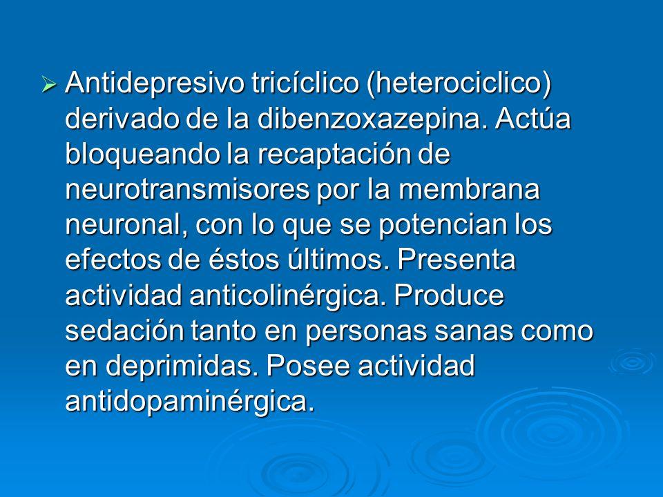 Antidepresivo tricíclico (heterociclico) derivado de la dibenzoxazepina.