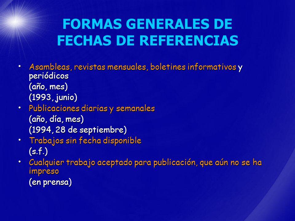 FORMAS GENERALES DE FECHAS DE REFERENCIAS