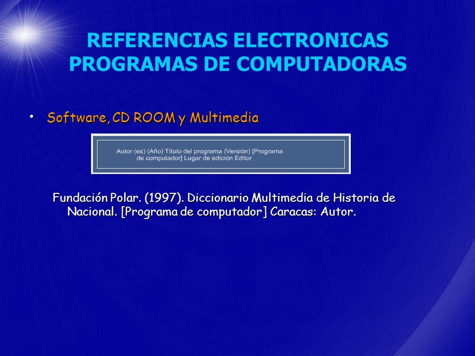 REFERENCIAS ELECTRONICAS PROGRAMAS DE COMPUTADORAS