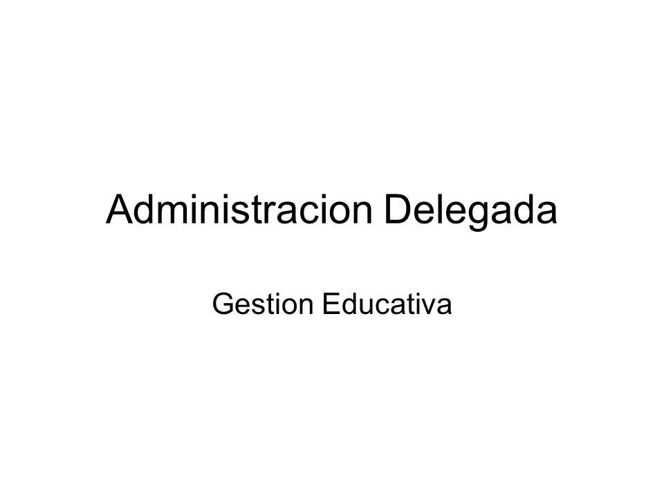 Administracion Delegada