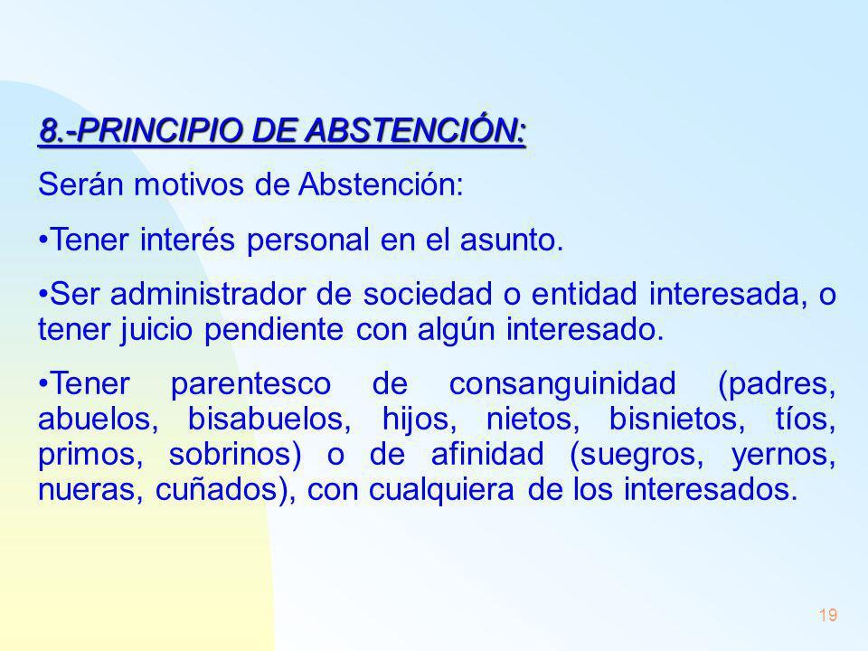 8.-PRINCIPIO DE ABSTENCIÓN: