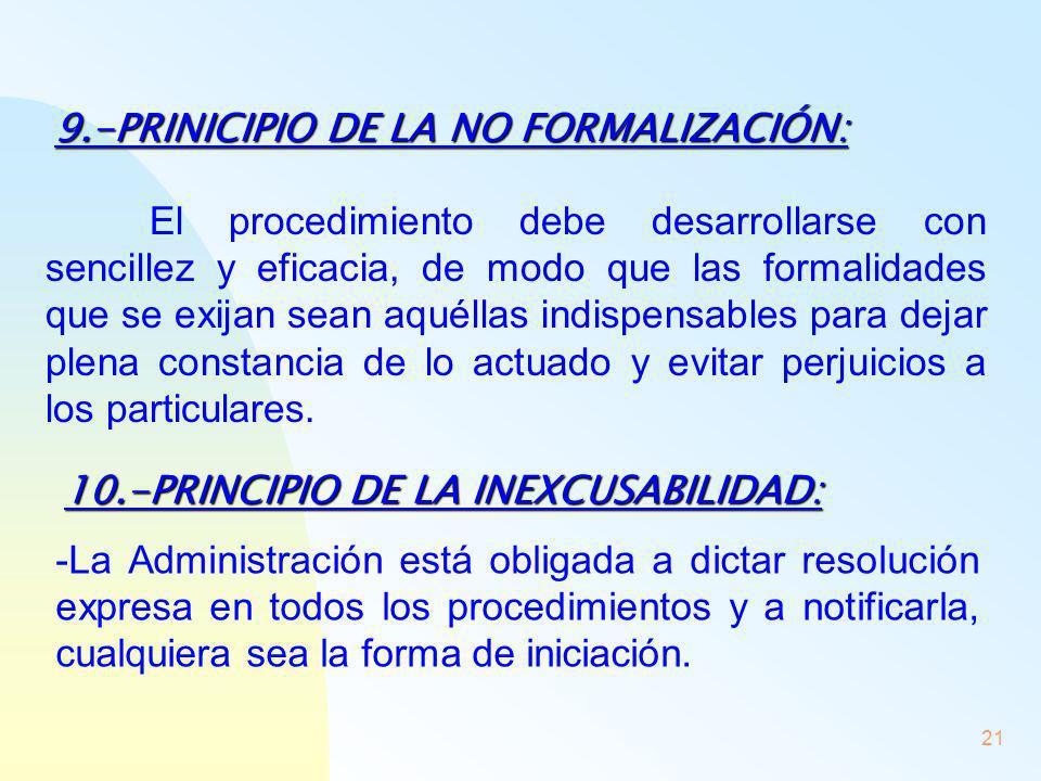 9.-PRINICIPIO DE LA NO FORMALIZACIÓN: