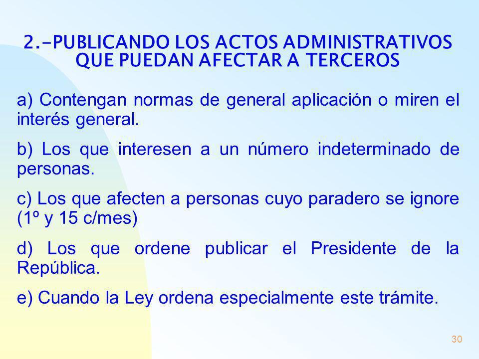 2.-PUBLICANDO LOS ACTOS ADMINISTRATIVOS QUE PUEDAN AFECTAR A TERCEROS