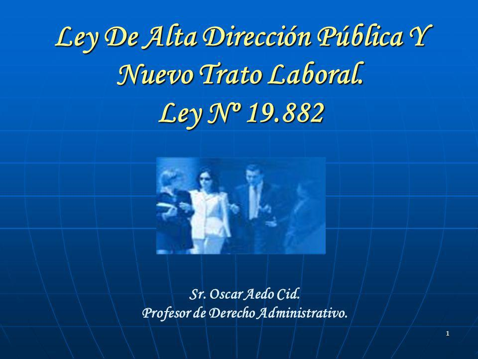 Ley De Alta Dirección Pública Y Nuevo Trato Laboral. Ley Nº 19.882