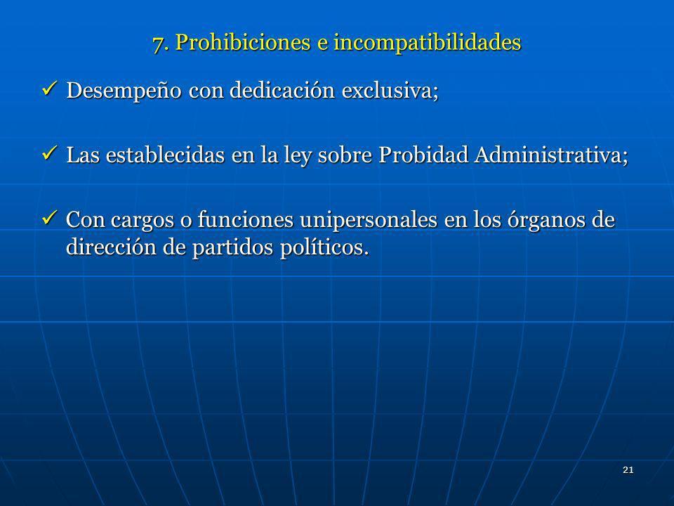 7. Prohibiciones e incompatibilidades