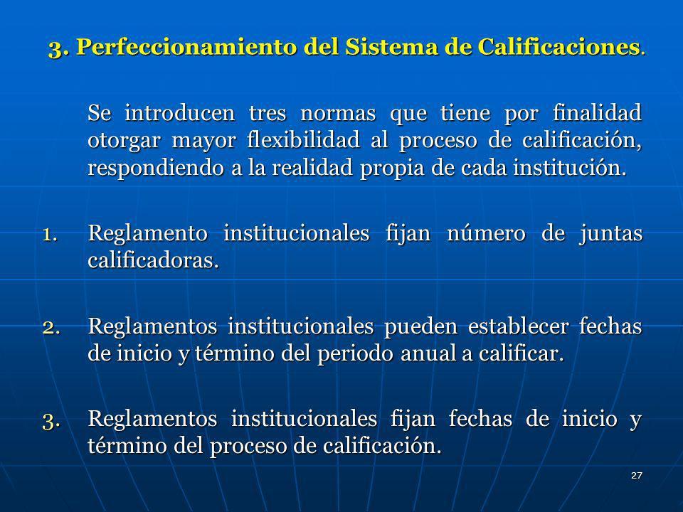 3. Perfeccionamiento del Sistema de Calificaciones.