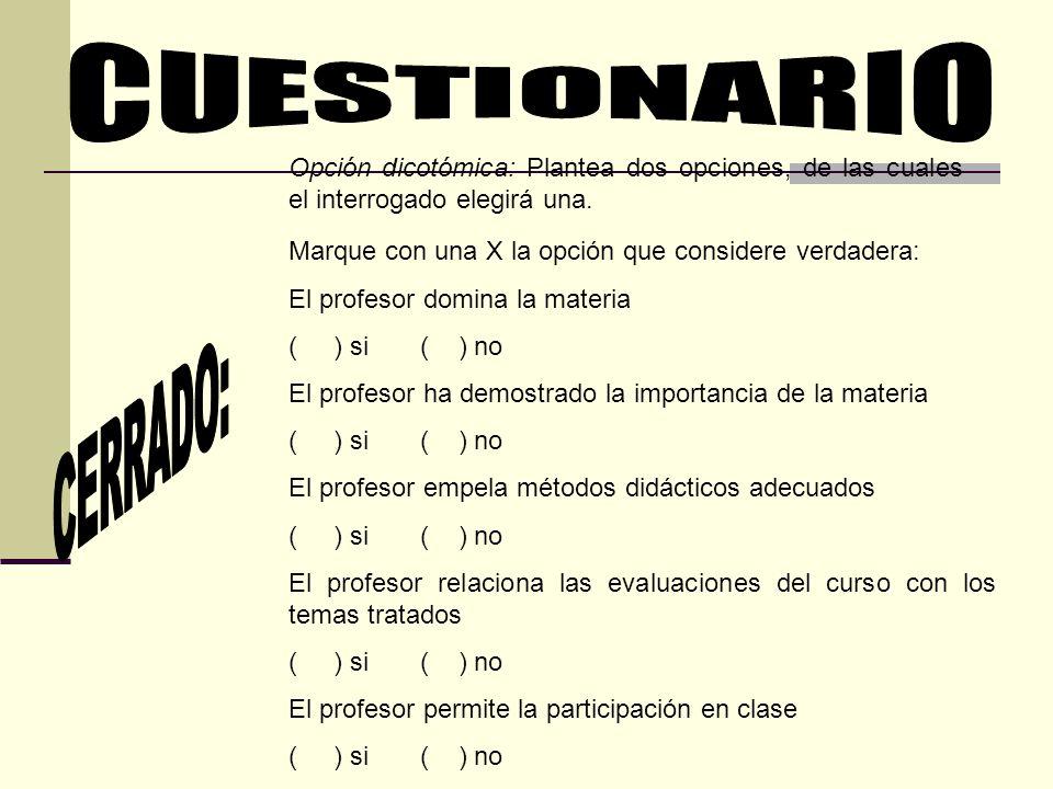 CUESTIONARIO CERRADO: