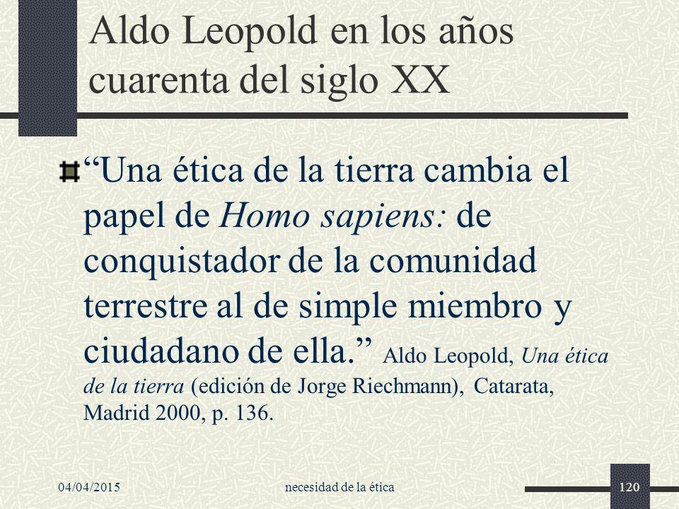 Aldo Leopold en los años cuarenta del siglo XX