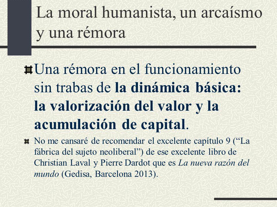 La moral humanista, un arcaísmo y una rémora