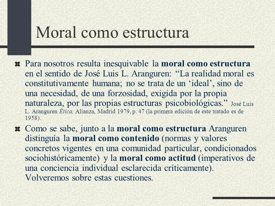 Moral como estructura