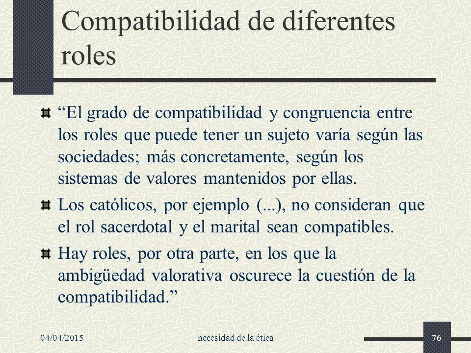 Compatibilidad de diferentes roles