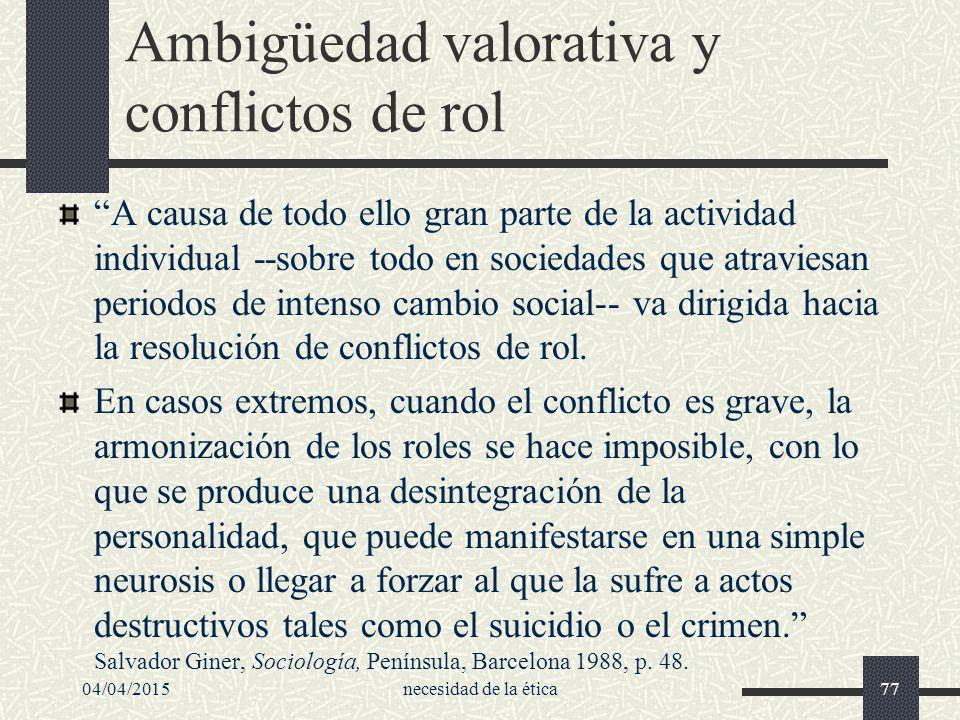 Ambigüedad valorativa y conflictos de rol