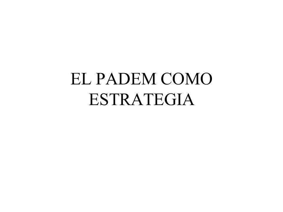EL PADEM COMO ESTRATEGIA