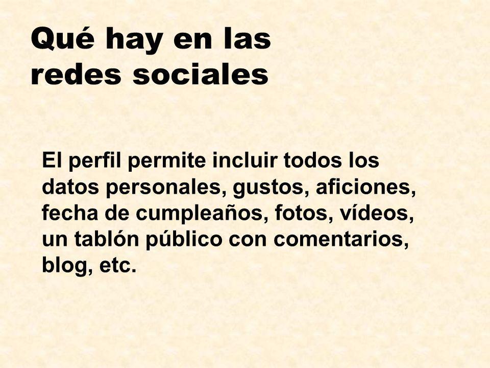 Qué hay en las redes sociales