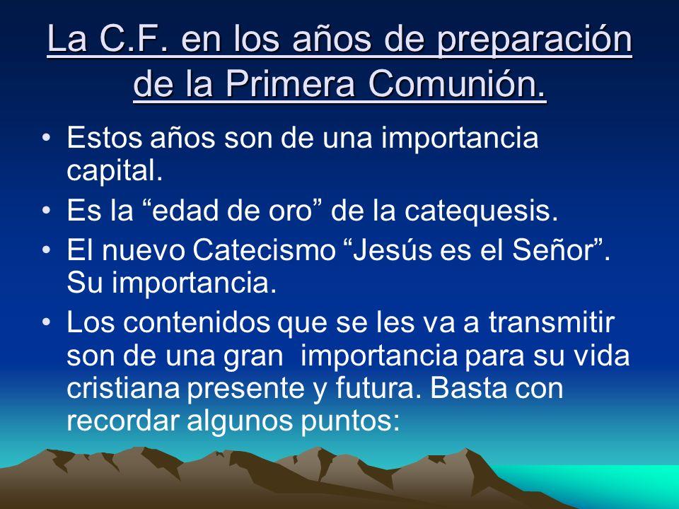 La C.F. en los años de preparación de la Primera Comunión.