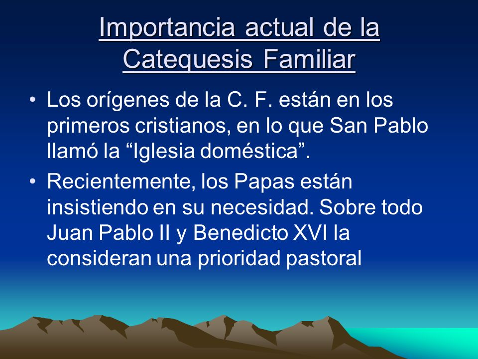 Importancia actual de la Catequesis Familiar
