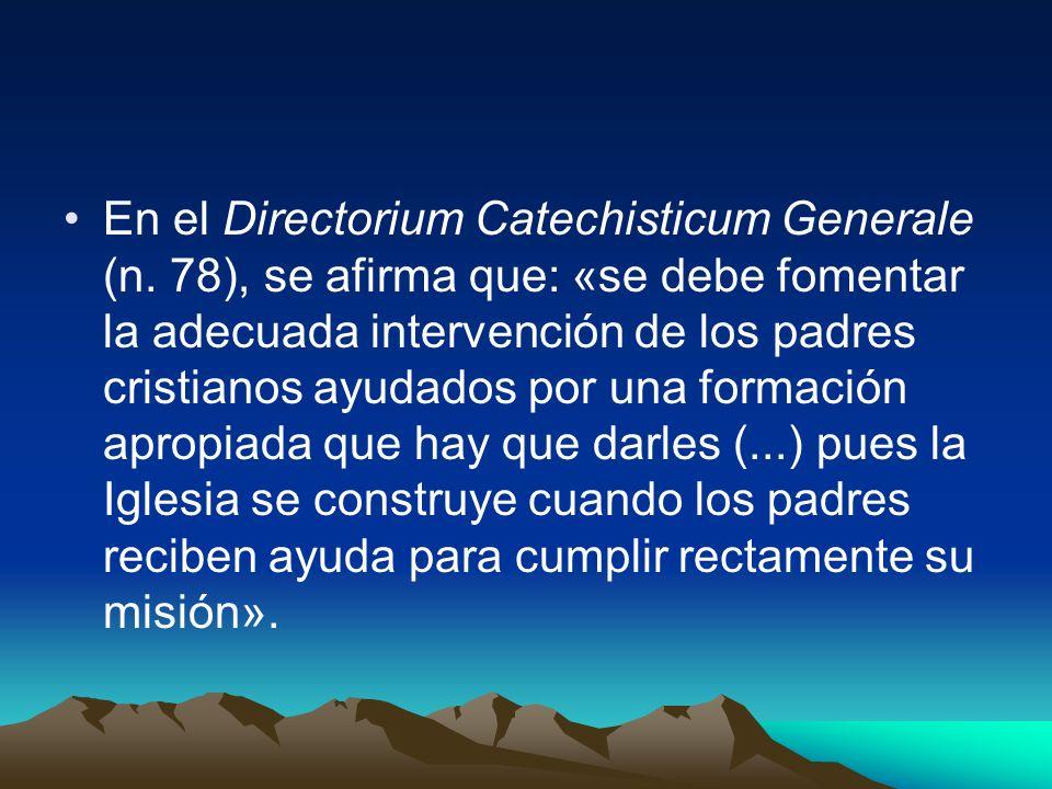 En el Directorium Catechisticum Generale (n