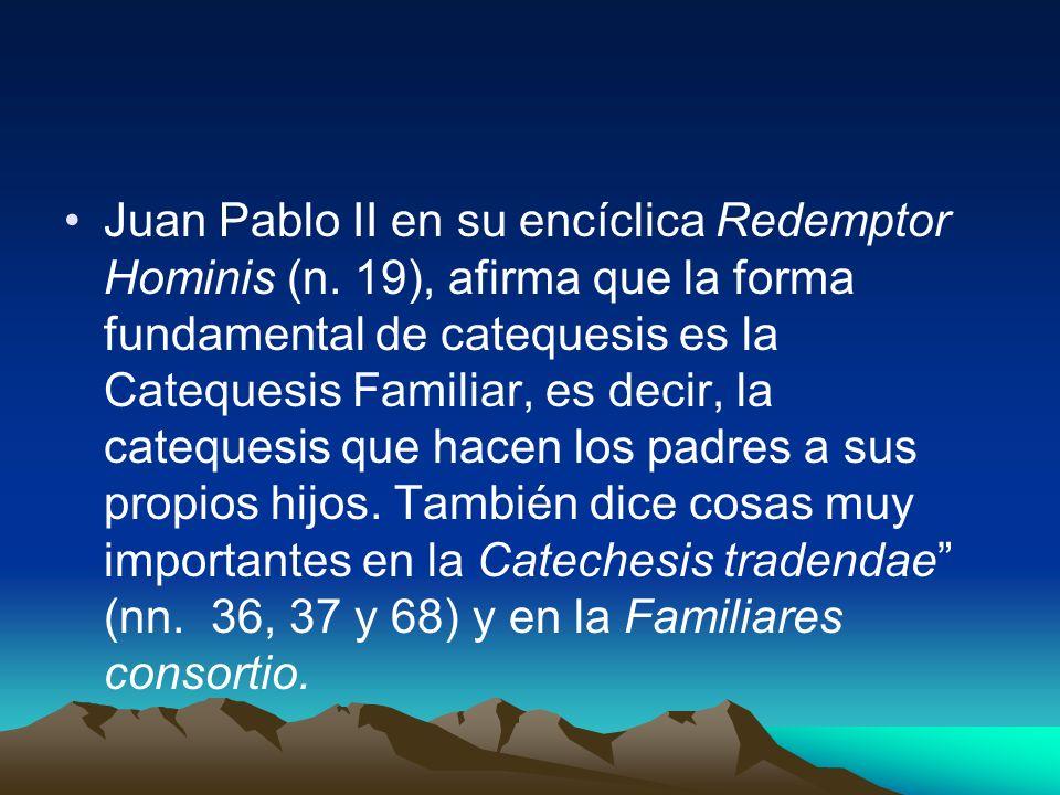 Juan Pablo II en su encíclica Redemptor Hominis (n