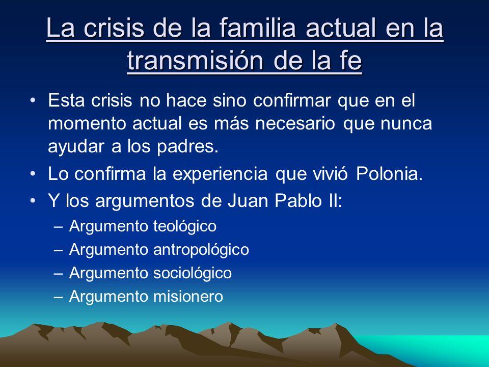 La crisis de la familia actual en la transmisión de la fe
