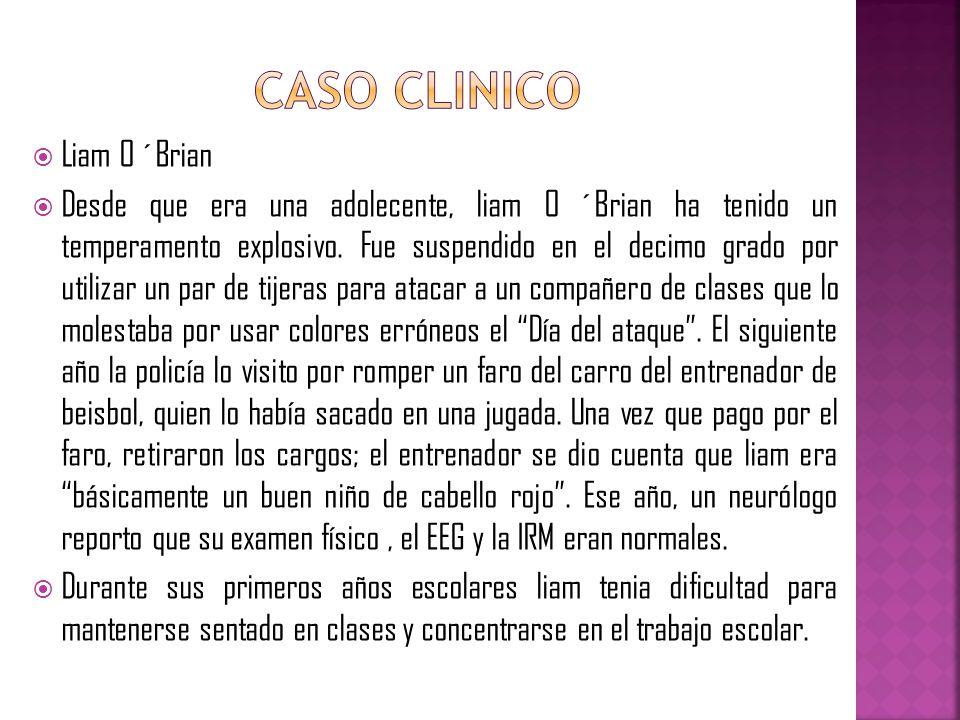CASO CLINICO Liam O ´Brian