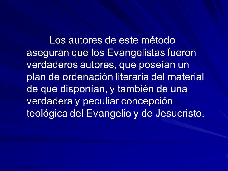 Los autores de este método aseguran que los Evangelistas fueron verdaderos autores, que poseían un plan de ordenación literaria del material de que disponían, y también de una verdadera y peculiar concepción teológica del Evangelio y de Jesucristo.