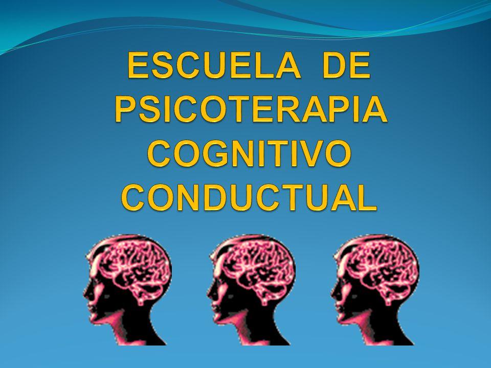 ESCUELA DE PSICOTERAPIA COGNITIVO CONDUCTUAL