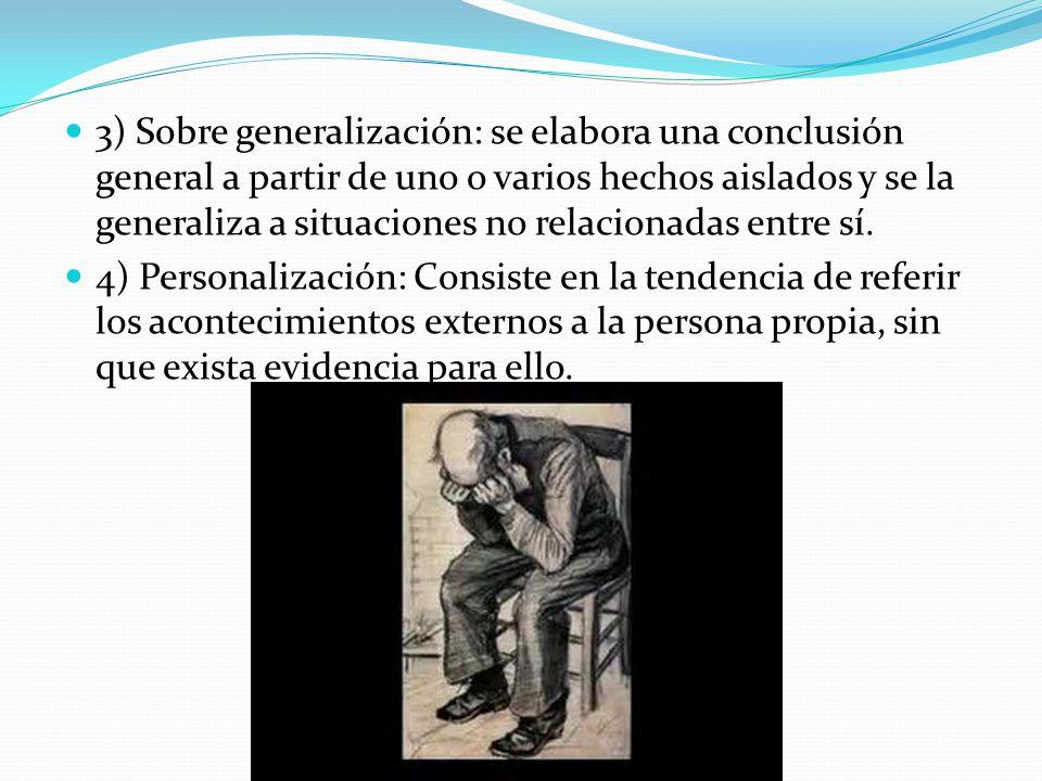 3) Sobre generalización: se elabora una conclusión general a partir de uno o varios hechos aislados y se la generaliza a situaciones no relacionadas entre sí.